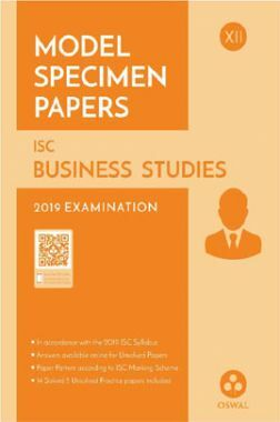 Oswal ISC Model Specimen Papers For Class XII Business Studies (For 2019 Exam)