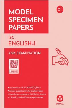 Oswal ISC Model Specimen Papers For Class XII English-I (For 2019 Exam)