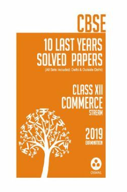 Oswal CBSE 10 Years Solved Papers For Class XII Commerce Stream (For 2019 Exam)