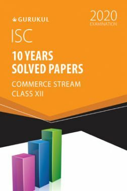 Oswal ISC 10 Years Solved Papers For Class XII Commerce Stream (For 2020 Exam)