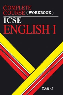 Oswal ICSE For Class X Complete Course (Workbook) English - I (For 2020 Exam)
