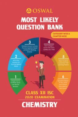 Oswal ISC Most Likely Question Bank Category & Chapterwise For Class XII Chemistry (For 2020 Exam)