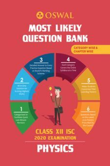 Oswal ISC Most Likely Question Bank Category & Chapterwise For Class XII Physics (For 2020 Exam)