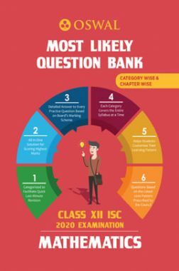 Oswal ISC Most Likely Question Bank Category & Chapterwise For Class XII Mathematics (For 2020 Exam)