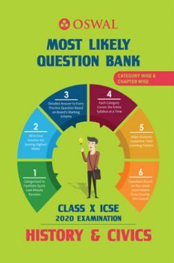 Oswal ICSE Most Likely Question Bank Category & Chapterwise For Class X History & Civics (For 2020 Exam)