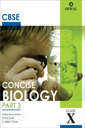 Oswal CBSE Concise Biology Part - 3 For Class - X