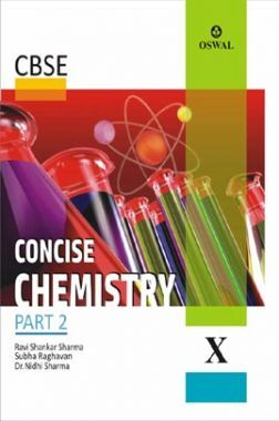 Oswal CBSE Concise Chemistry Part - 2 For Class - X