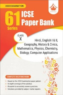 Oswal ICSE Paper Bank For Class - X (61 Series) (March 2020 Exams)