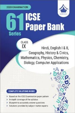 Oswal ICSE Paper Bank For Class - IX (61 Series) (March 2020 Exams)