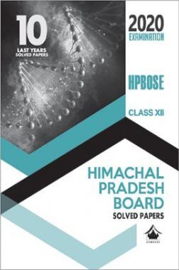 Oswal 10 Last Years Solved Papers For Class - XII Science Stream (HPBOSE) (March 2020 Exams)