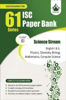Oswal ISC Paper Bank For Class - XI Science Stream (61 Series) (March 2020 Exams)
