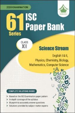Oswal ISC Paper Bank For Class - XII Science Stream (61 Series) (March 2020 Exams)