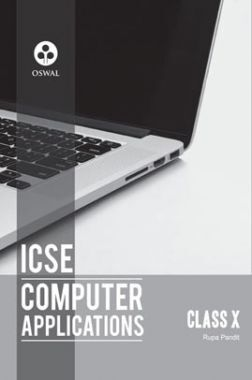 Oswal ICSE Textbook For Class - X Computer Applications