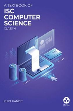 Oswal ISC Textbook For Class - XI Computer Science