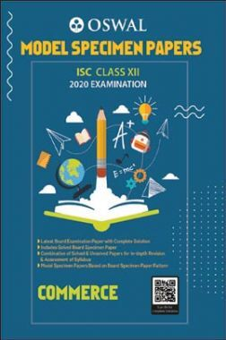 Oswal ISC Model Specimen Papers For Class - XII Commerce (March 2020 Exams)