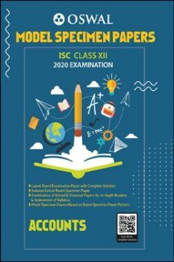 Oswal ISC Model Specimen Papers For Class - XII Accounts (March 2020 Exams)