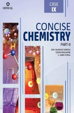 Oswal CBSE Concise Chemistry Part - II For Class - IX