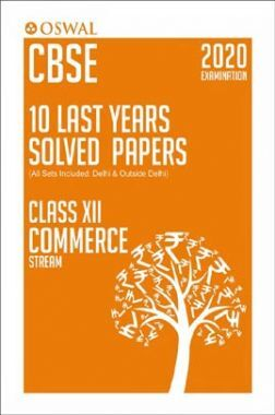 Oswal CBSE Last 10 Years Solved Papers For Class - XII Commerce Stream (March 2020 Exams)