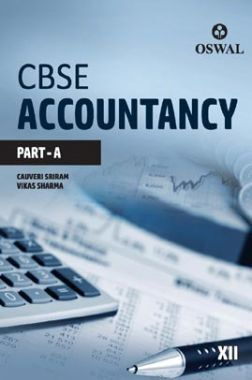 Oswal CBSE Accountancy (Part A) For Class XII