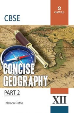 Oswal CBSE Concise Geography  For Class XII
