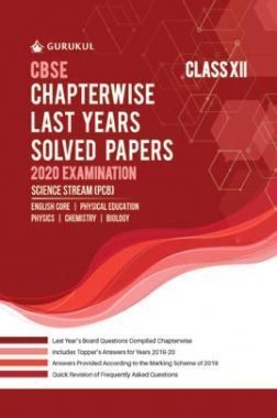 Oswal CBSE Chapterwise Last Years Solved Papers Science Stream (PCB) For Class XII (March 2020 Exams)