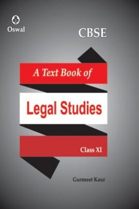 Oswal CBSE Text Book Of Legal Studies For Class XI