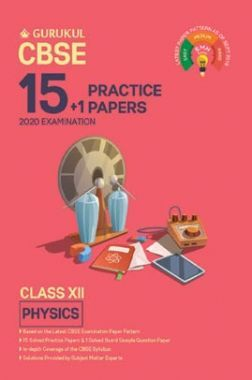 Oswal CBSE 15 + 1 Practice Papers - Physics For Class XII (For 2020 Exams)