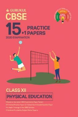 Oswal CBSE 15 + 1 Practice Papers - Physical Education For Class XII (For 2020 Exams)