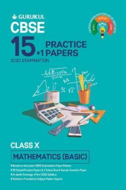 Oswal CBSE 15 + 1 Practice Papers - Mathematics (Basic) For Class X (For 2020 Exams)