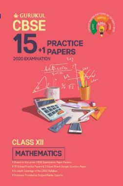 Oswal CBSE 15 + 1 Practice Papers - Mathematics For Class XII (For 2020 Exams)