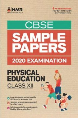 Oswal CBSE Sample Papers- Physical Education For Class XII (For 2020 Exams)