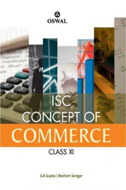 Oswal ISC Concept Of Commerce For Class XI (For 2020 Exams)