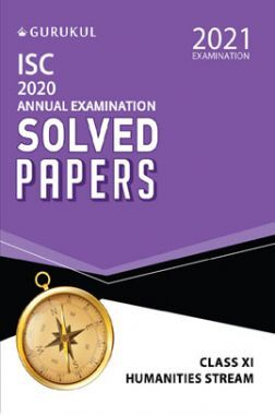 Oswal ISC 2020 Annual Examination Solved Papers For Class - XI Humanities Stream (March 2021 Exam)