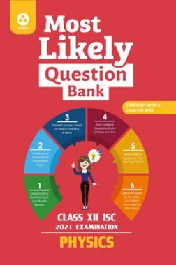 Oswal ISC Most Likely Question Bank For Class - XII Physics (March 2021 Exam)