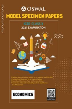 Oswal ICSE Model Specimen Papers Class 10 Economics For 2021 Examination