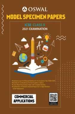 Oswal ICSE Model Specimen Papers Class 10 Commercial Applications For 2021 Examination