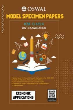 Oswal ICSE Model Specimen Papers Class 10  Economic Applications For 2021 Examination