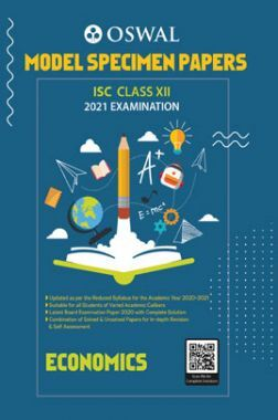Oswal ISC Model Specimen Papers Class 12 Economics For 2021 Examination