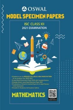 Oswal ISC Model Specimen Papers For Class 12 Mathematics For 2021 Examination