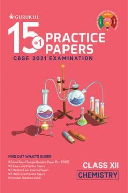 Oswal CBSE 15+1 Practice Papers For Class 12 Chemistry For 2021 Examination