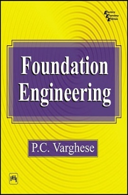 Download Foundation Engineering PDF Online 2020 by VARGHESE, P. C.