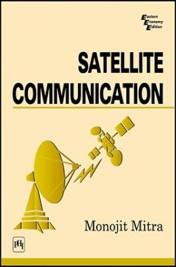Download Satellite Communication by MITRA, MONOJIT PDF Online