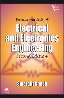 Download Fundamentals Of Electrical And Electronics Engineering by GHOSH,  SMARAJIT PDF Online