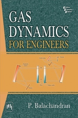 Download Gas Dynamics For Engineers by BALACHANDRAN, P  PDF Online
