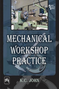 Mechanical Workshop Practice