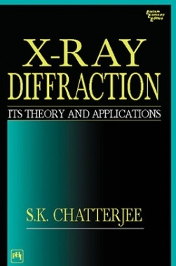 X-Ray Diffraction : Its Theory And Applications
