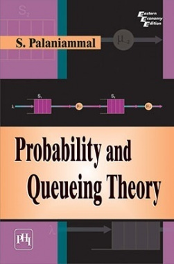 Download Probability And Queueing Theory by PALANIAMMAL, S  PDF Online