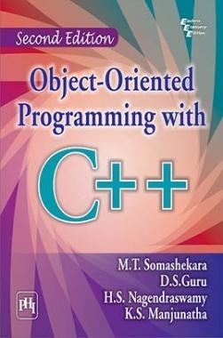 Download Object-Oriented Programming With C++ by SOMASHEKARA, M  T , GURU,  D  S  , NAGENDRASWAMY, H  S  , MANJUNATHA, K  S  PDF Online