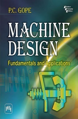 Machine Design : Fundamentals And Applications