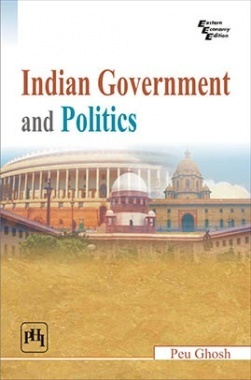 Download Indian Government And Politics by GHOSH, PEU PDF Online